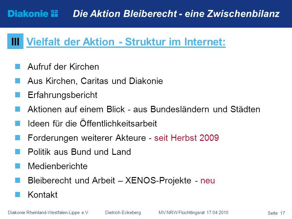 Diakonie Rheinland-Westfalen-Lippe e.V. Dietrich Eckeberg MV NRW Flüchtlingsrat 17.04.2010 Seite 17 Die Aktion Bleiberecht - eine Zwischenbilanz Aufru