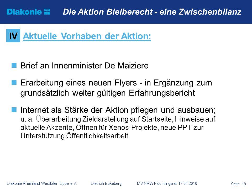 Diakonie Rheinland-Westfalen-Lippe e.V. Dietrich Eckeberg MV NRW Flüchtlingsrat 17.04.2010 Seite 18 Die Aktion Bleiberecht - eine Zwischenbilanz Brief
