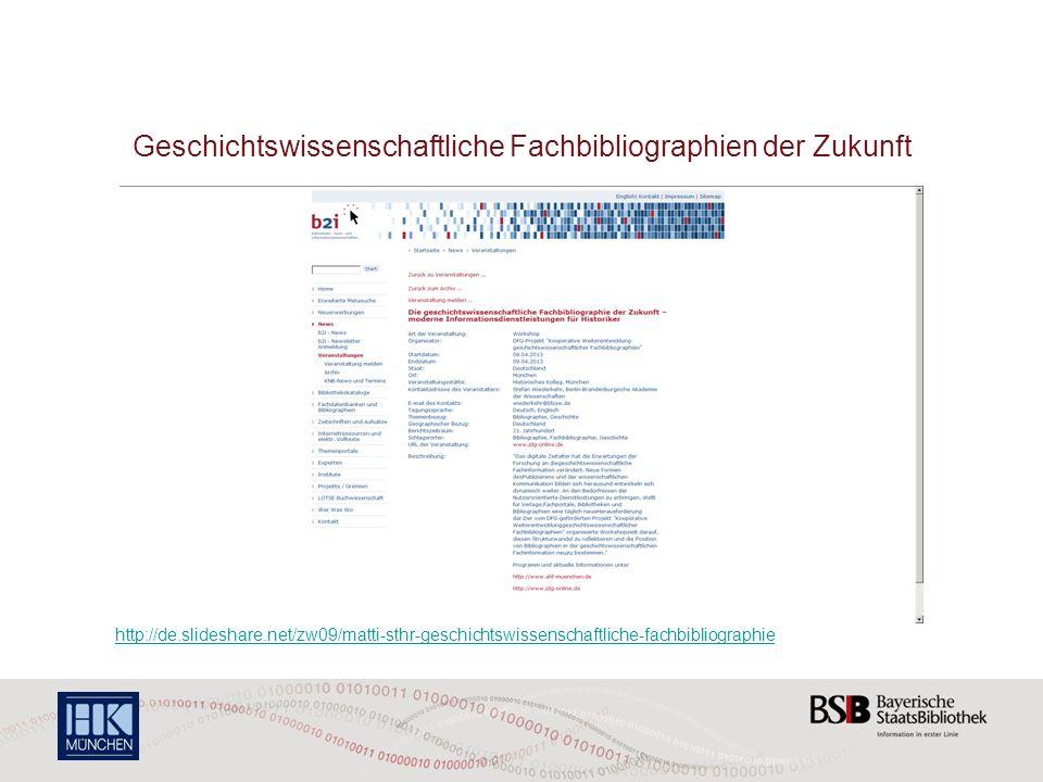 Geschichtswissenschaftliche Fachbibliographien der Zukunft http://de.slideshare.net/zw09/matti-sthr-geschichtswissenschaftliche-fachbibliographie