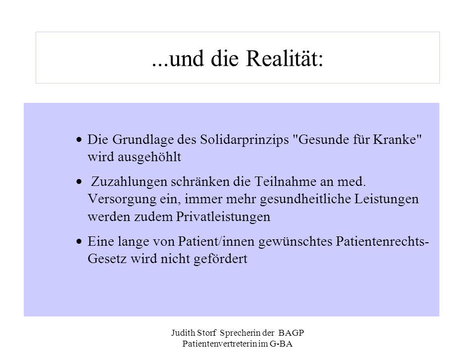 Judith Storf Sprecherin der BAGP Patientenvertreterin im G-BA...und die Realität: Die Grundlage des Solidarprinzips