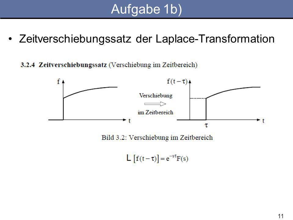 Aufgabe 1b) Zeitverschiebungssatz der Laplace-Transformation 11