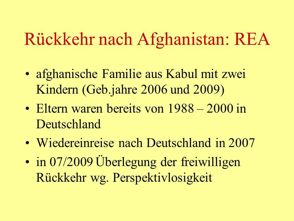 Rückkehr nach Afghanistan: REA afghanische Familie aus Kabul mit zwei Kindern (Geb.jahre 2006 und 2009) Eltern waren bereits von 1988 – 2000 in Deutsc