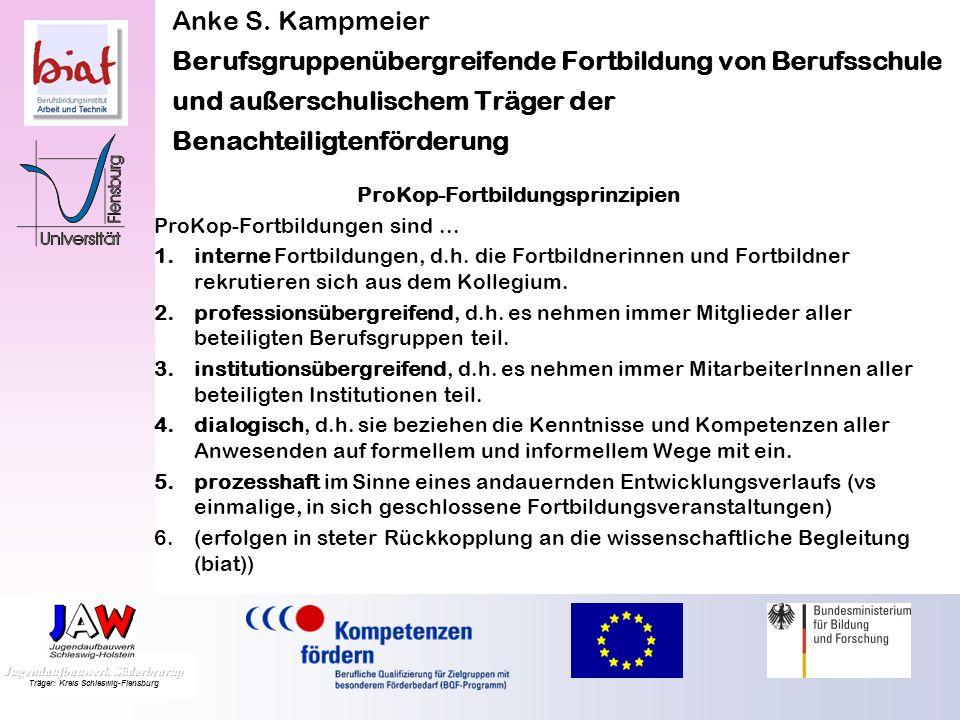 Anke S. Kampmeier Berufsgruppenübergreifende Fortbildung von Berufsschule und außerschulischem Träger der Benachteiligtenförderung Qualifikationsbedar