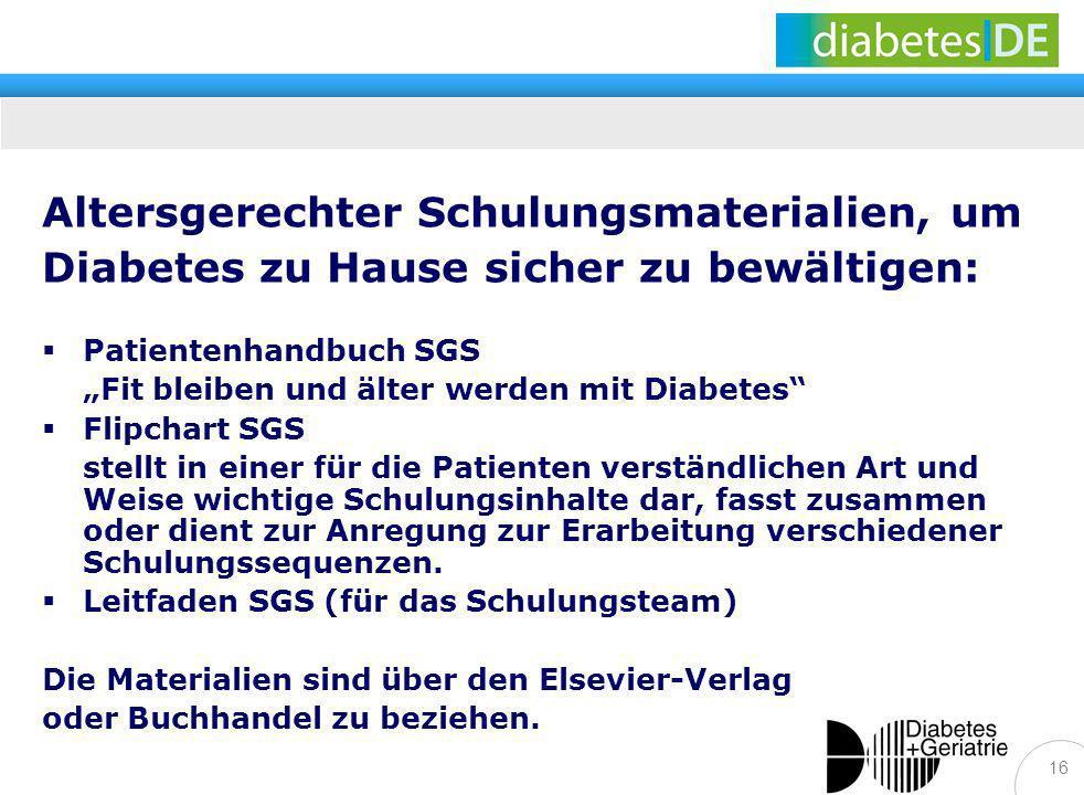 16 Altersgerechter Schulungsmaterialien, um Diabetes zu Hause sicher zu bewältigen: Patientenhandbuch SGS Fit bleiben und älter werden mit Diabetes Fl