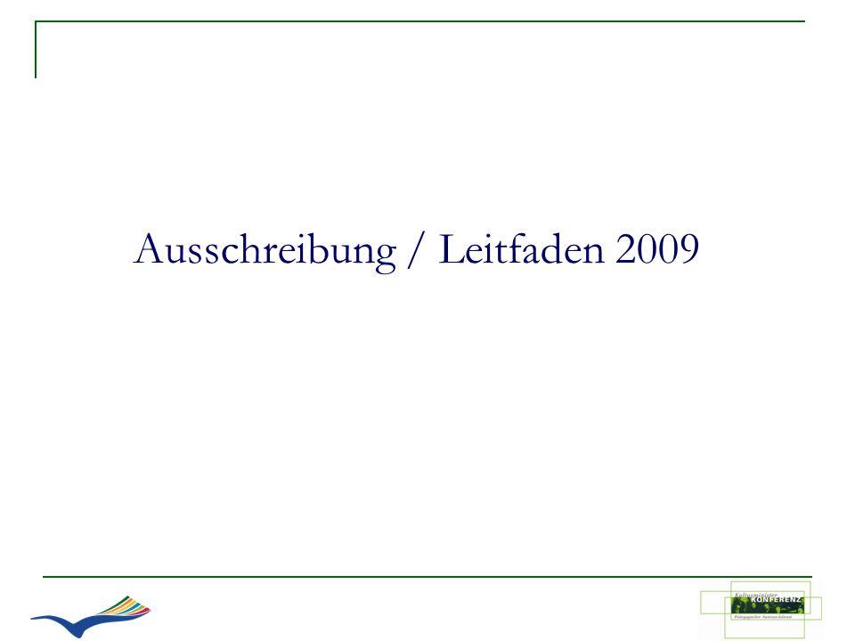 Ausschreibung / Leitfaden 2009