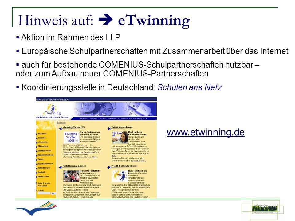 Hinweis auf: eTwinning Aktion im Rahmen des LLP Europäische Schulpartnerschaften mit Zusammenarbeit über das Internet auch für bestehende COMENIUS-Sch