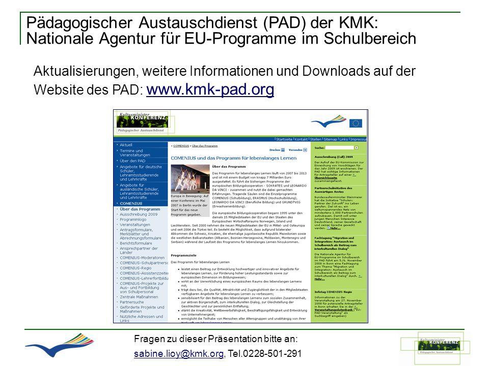 Pädagogischer Austauschdienst (PAD) der KMK: Nationale Agentur für EU-Programme im Schulbereich Aktualisierungen, weitere Informationen und Downloads