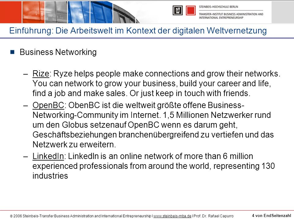 © 2006 Steinbeis-Transfer Business Administration and International Entrepreneurship I www.steinbeis-mba.de I Prof.
