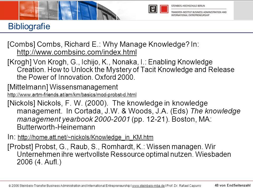 © 2006 Steinbeis-Transfer Business Administration and International Entrepreneurship I www.steinbeis-mba.de I Prof. Dr. Rafael Capurrowww.steinbeis-mb