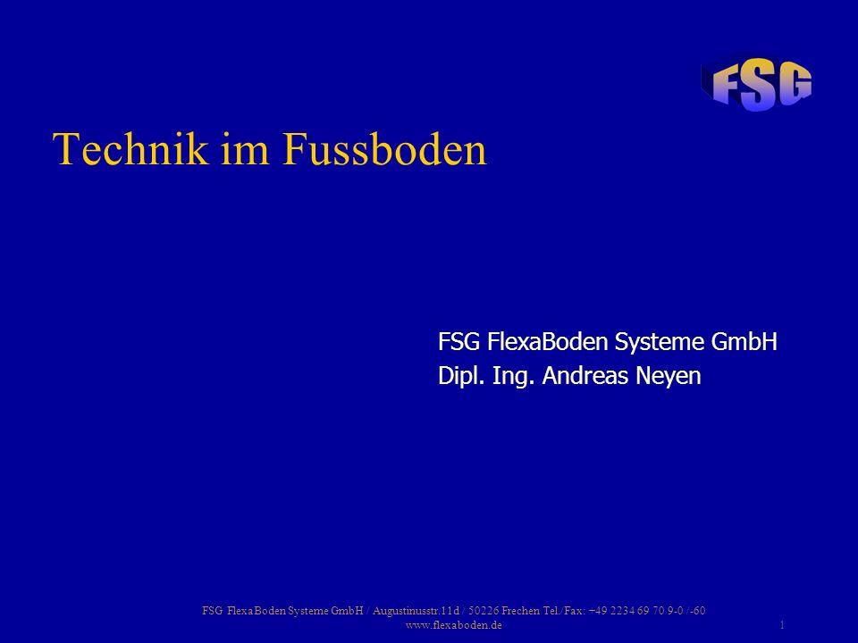 FSG FlexaBoden Systeme GmbH / Augustinusstr.11d / 50226 Frechen Tel./Fax: +49 2234 69 70 9-0 /-60 www.flexaboden.de32 Zementestrich: verstärkte Monoschalung und Medienkanäle Anhydritestrich: Monoschalung, ZK-Hohlraumboden und Medienkanäle Zementestriche schwinden wesentlich stärker als Anhydritestriche und neigen zum Schüsseln.