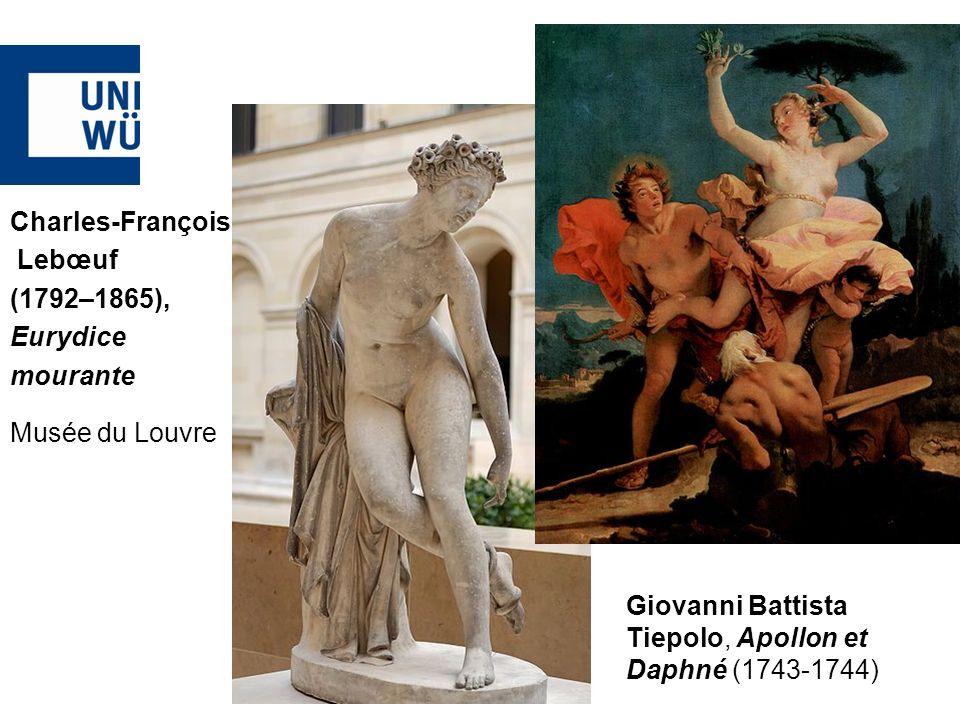Giovanni Battista Tiepolo, Apollon et Daphné (1743-1744) Charles-François Lebœuf (1792–1865), Eurydice mourante Musée du Louvre