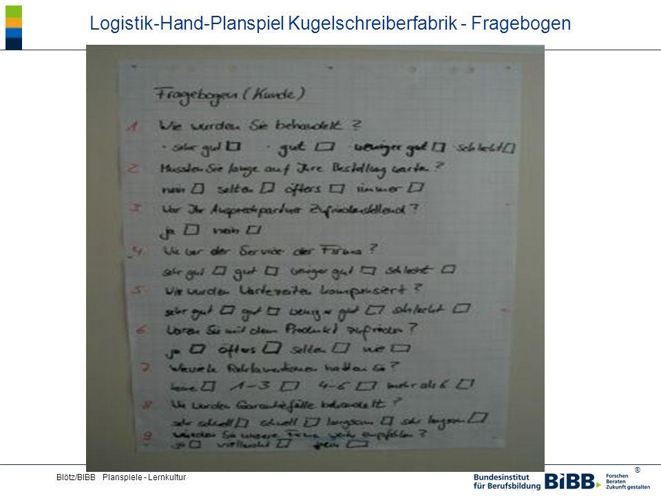 ® Blötz/BIBB Planspiele - Lernkultur Logistik-Hand-Planspiel Kugelschreiberfabrik - Fragebogen