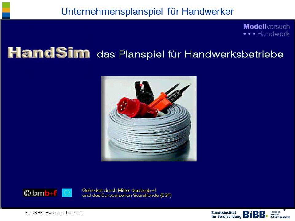 ® Blötz/BIBB Planspiele - Lernkultur Planspielkonfigurationen Offenes Computergestütztes Planspiel zur Unternehmensführung für Fernplanspielwettbewerbe
