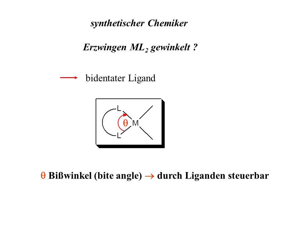 synthetischer Chemiker Erzwingen ML 2 gewinkelt ? bidentater Ligand Bißwinkel (bite angle) durch Liganden steuerbar