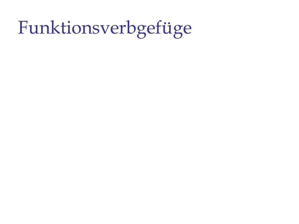 être Präp N, Untertypen Typ 3: Phraseologische Einheiten, die auf Verb-Aktant-Verbindungen zurückgehen a.