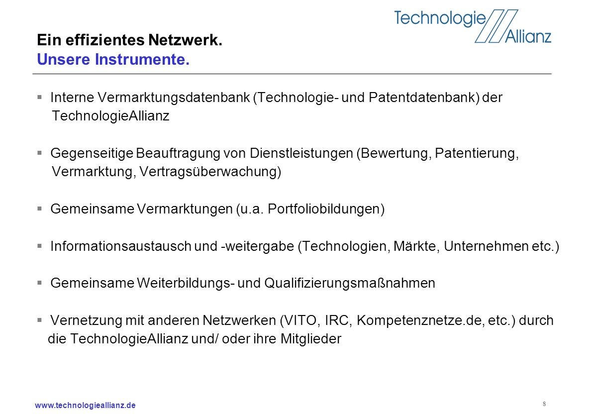 www.technologieallianz.de 29 Japan 1997: pro-patent policy wurde gestartet 1998: Japans TLO-Act wurde beschlossen 1999: Japans Bayh-Dole-Act 2001: Hiranuma Plan (1.000 university based venture companies in three years)
