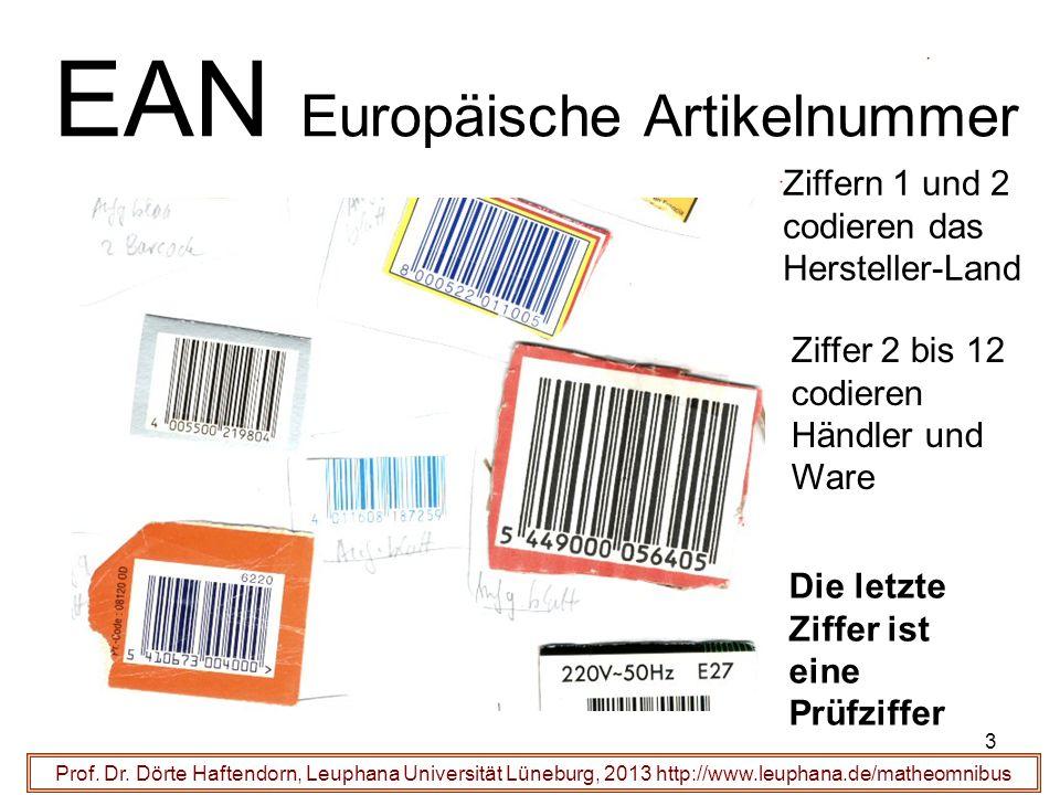 3 EAN Europäische Artikelnummer Prof. Dr. Dörte Haftendorn, Leuphana Universität Lüneburg, 2013 http://www.leuphana.de/matheomnibus Ziffern 1 und 2 co