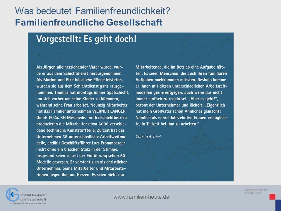 www.familien-heute.de Was bedeutet Familienfreundlichkeit? Familienfreundliche Gesellschaft