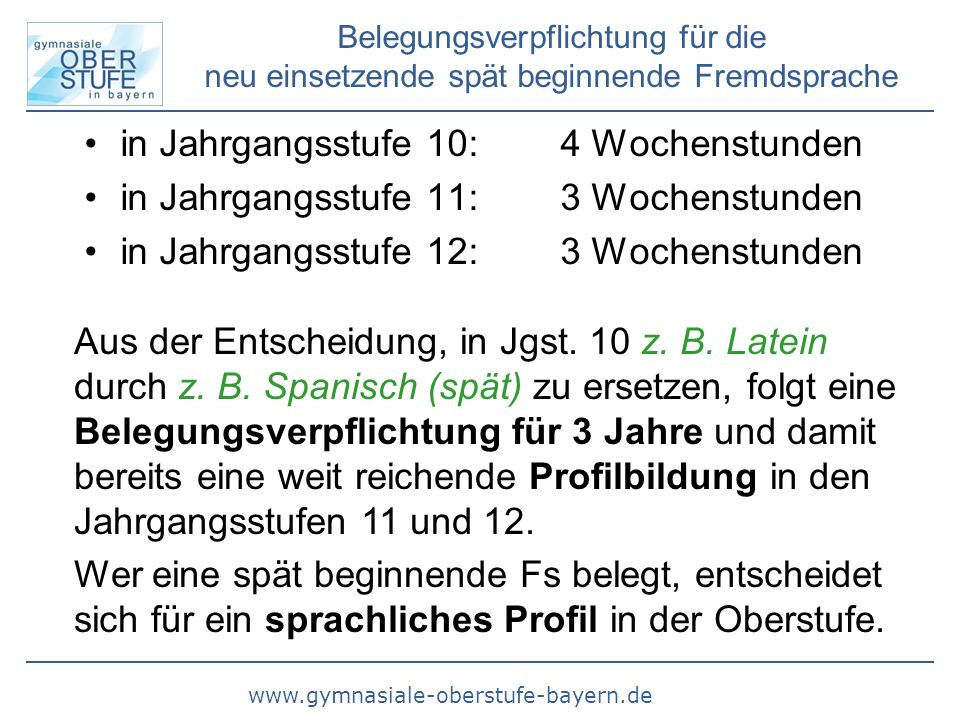 www.gymnasiale-oberstufe-bayern.de Schulbesuch im Ausland in Jgst.