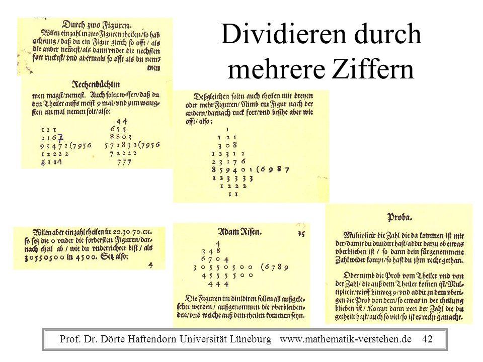 Dividieren durch mehrere Ziffern Prof. Dr. Dörte Haftendorn Universität Lüneburg www.mathematik-verstehen.de 42