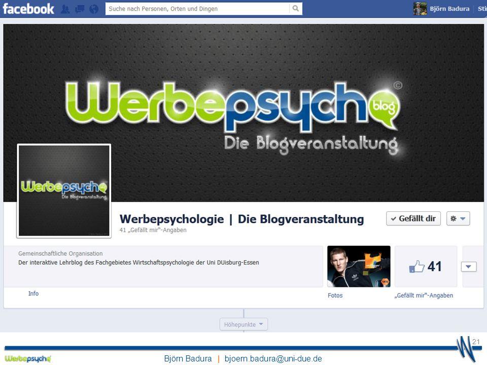 Björn Badura | bjoern.badura@uni-due.de Werbepsychologie | Die Blogveranstaltung WS 12/13 21