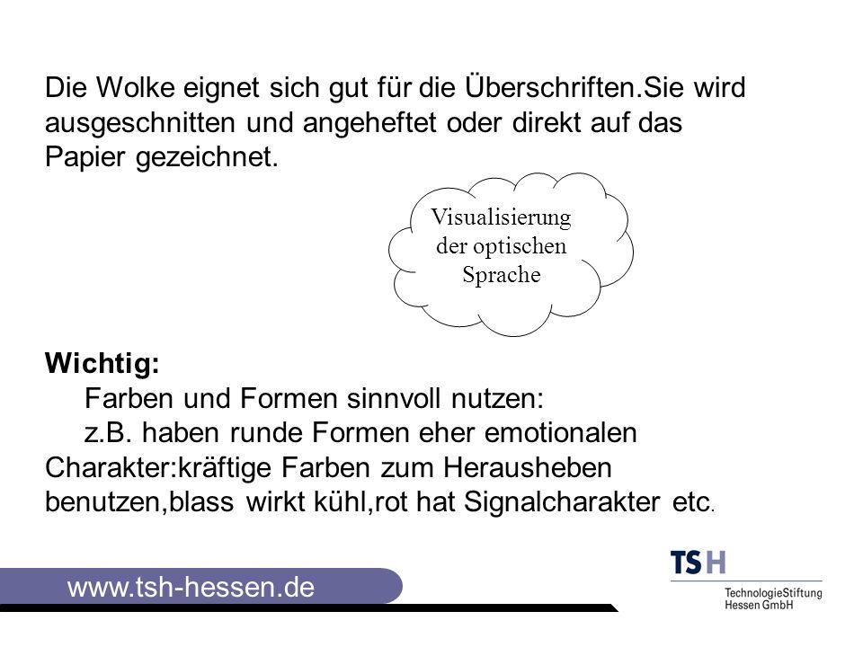 www.tsh-hessen.de Die wichtigsten Instrumente der Visualisierung Die Instrumente Die Liste am häufigsten verwendbare Visualisierungselement.