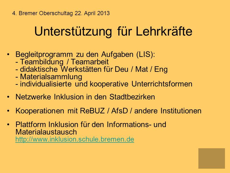 Unterstützung für Lehrkräfte Begleitprogramm zu den Aufgaben (LIS): - Teambildung / Teamarbeit - didaktische Werkstätten für Deu / Mat / Eng - Materia