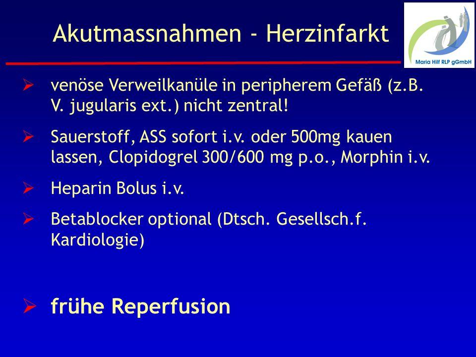 Akutmassnahmen - Herzinfarkt venöse Verweilkanüle in peripherem Gefäß (z.B.