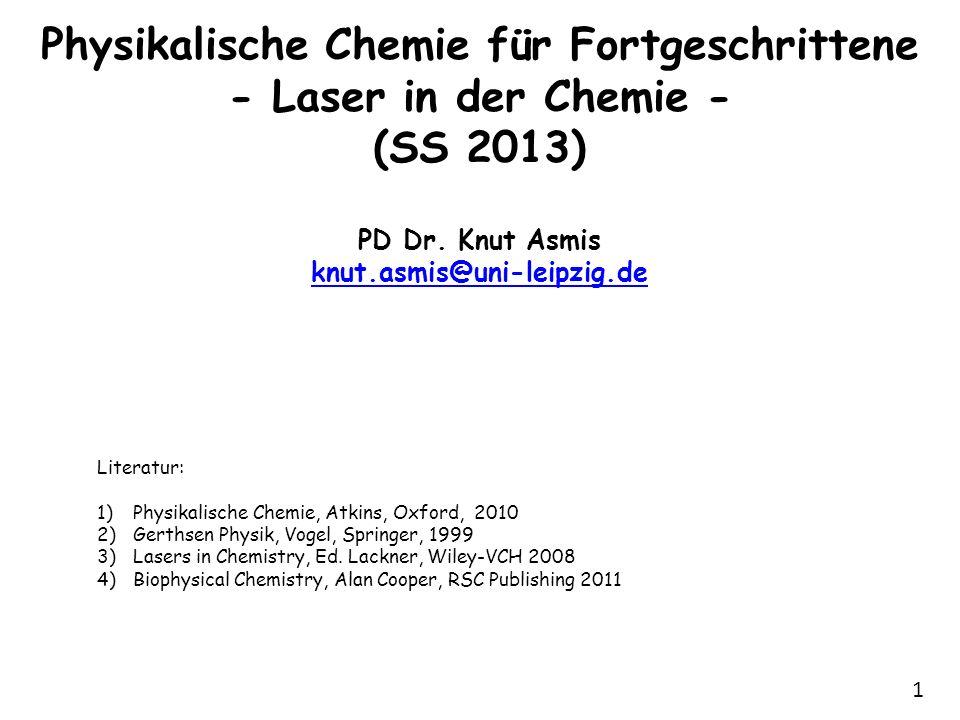 2 Zusammenfassung 21.5.2013 Laser (Fortsetzung) - Einstein-Koeffizienten - Kohärenz Laserspektroskopie - Definition - Elektromagnetisches Spektrum - Molekulare Antennen Absorptionsspektroskopie - Lambert-Beersches Gesetz