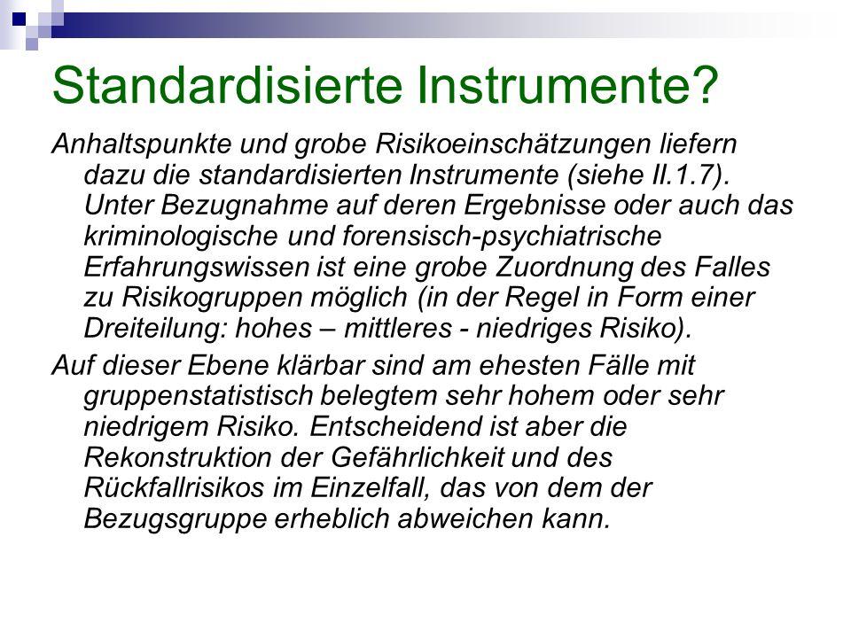 Standardisierte Instrumente.