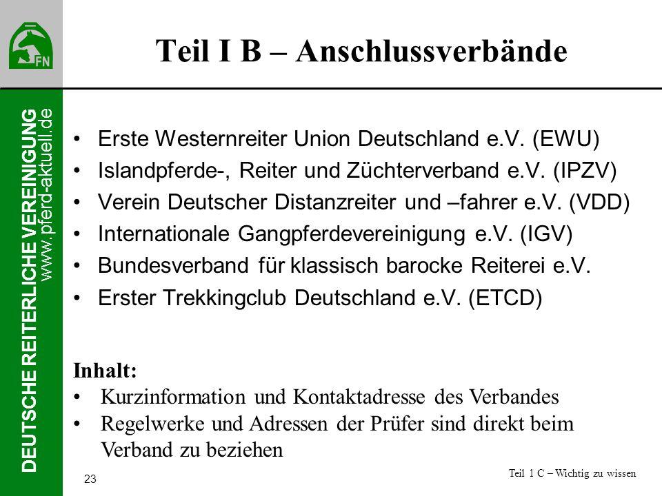 www.pferd-aktuell.de DEUTSCHE REITERLICHE VEREINIGUNG 23 Teil I B – Anschlussverbände Erste Westernreiter Union Deutschland e.V. (EWU) Islandpferde-,