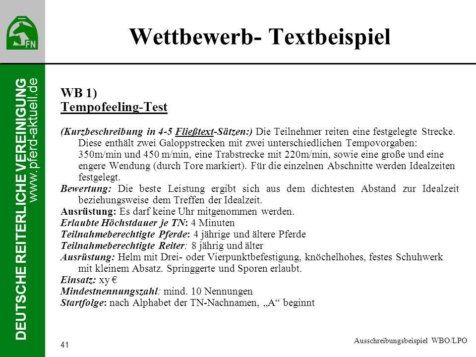 www.pferd-aktuell.de DEUTSCHE REITERLICHE VEREINIGUNG 41 Wettbewerb- Textbeispiel WB 1) Tempofeeling-Test (Kurzbeschreibung in 4-5 Fließtext-Sätzen:)