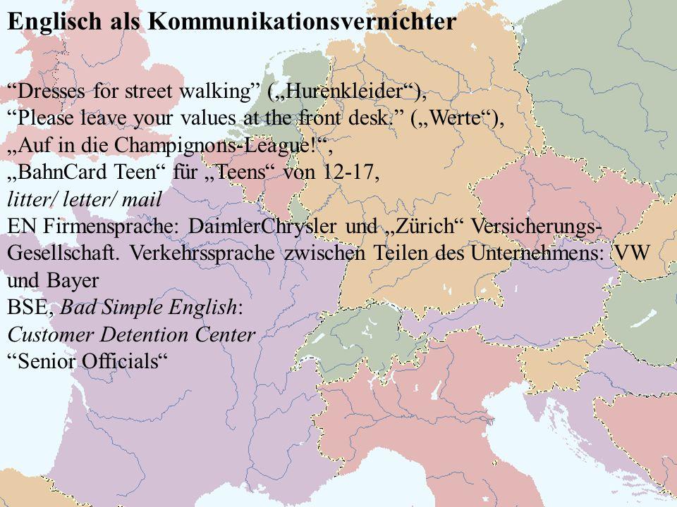 Englisch als Kommunikationsvernichter Dresses for street walking (Hurenkleider), Please leave your values at the front desk. (Werte), Auf in die Champ