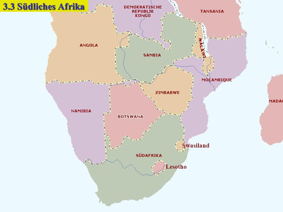 Lesotho Swasiland 3.3 Südliches Afrika