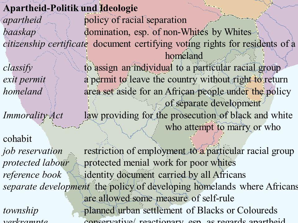 Apartheid-Politik und Ideologie apartheidpolicy of racial separation baaskapdomination, esp. of non-Whites by Whites citizenship certificate document