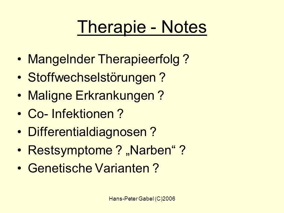 Hans-Peter Gabel (C)2006 Checkliste für den Arzt Problembeschreibung Therapieoptionen Therapie + Risiken Exploration: –Verständnis, Befürchtungen, Erw