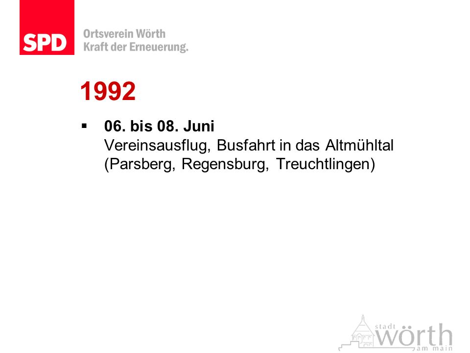 1992 06. bis 08. Juni Vereinsausflug, Busfahrt in das Altmühltal (Parsberg, Regensburg, Treuchtlingen)