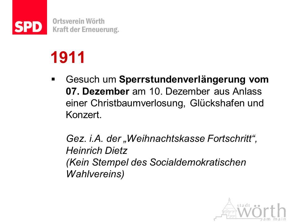 1911 Gesuch um Sperrstundenverlängerung vom 07. Dezember am 10. Dezember aus Anlass einer Christbaumverlosung, Glückshafen und Konzert. Gez. i.A. der