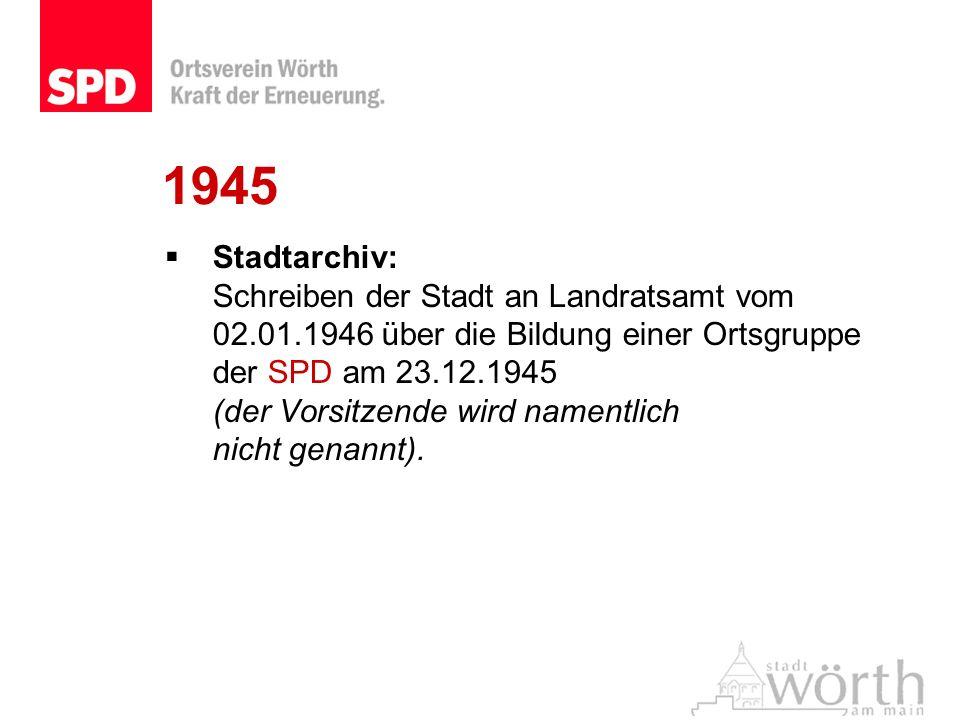 1945 Stadtarchiv: Schreiben der Stadt an Landratsamt vom 02.01.1946 über die Bildung einer Ortsgruppe der SPD am 23.12.1945 (der Vorsitzende wird name