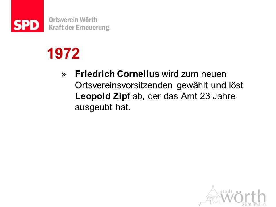 »Friedrich Cornelius wird zum neuen Ortsvereinsvorsitzenden gewählt und löst Leopold Zipf ab, der das Amt 23 Jahre ausgeübt hat.