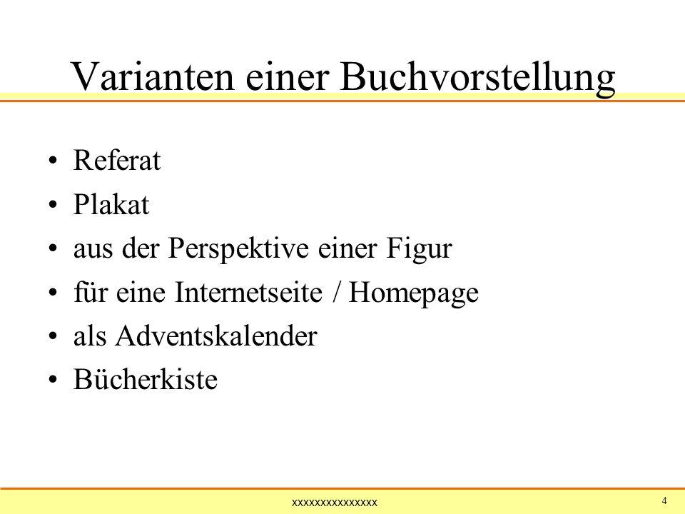 xxxxxxxxxxxxxxx 45 Für Jungs und Mädchen Christine Nöstlinger: Der liebe Herr Teufel (2/3) Barbara Robinson: Hilfe die Herdmanns kommen.