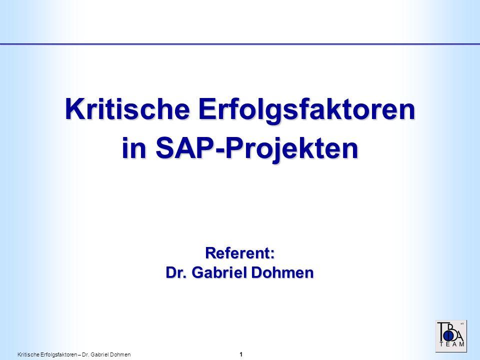 Kritische Erfolgsfaktoren – Dr.Gabriel Dohmen 2 Die 5 Phasen eines IT-Projektes 1.