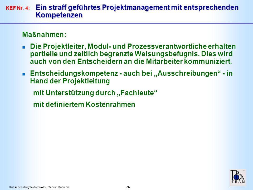 Kritische Erfolgsfaktoren – Dr. Gabriel Dohmen 26 KEF Nr.