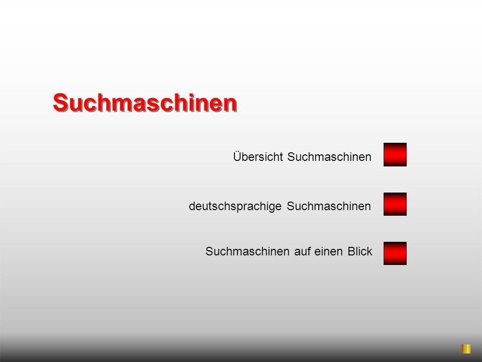 Suchmaschinen deutschsprachige Suchmaschinen Suchmaschinen auf einen Blick Übersicht Suchmaschinen