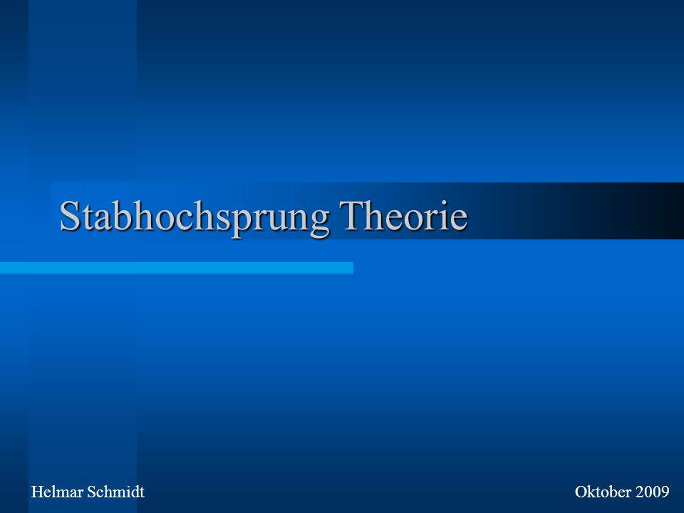 Stabhochsprung Theorie Helmar SchmidtOktober 2009