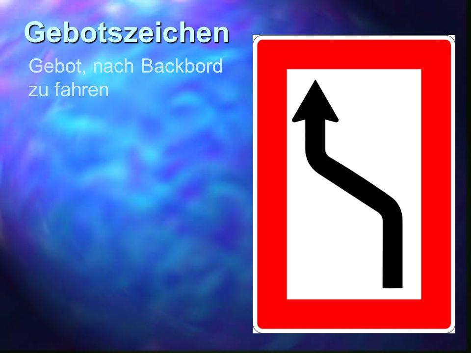 Gebotszeichen Gebot, nach Backbord zu fahren