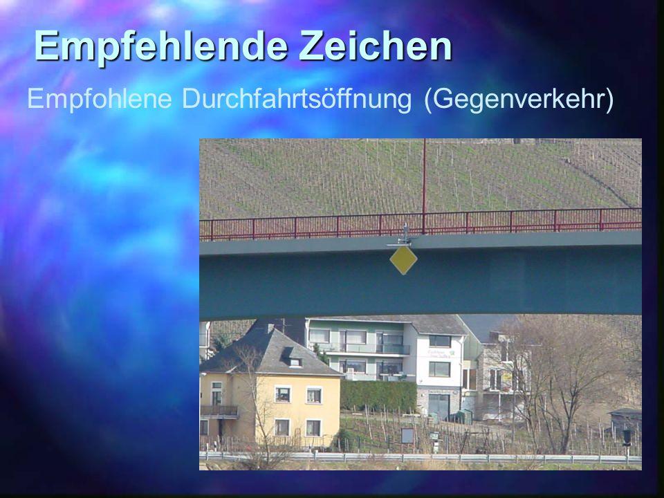 Empfohlene Durchfahrtsöffnung (Gegenverkehr)