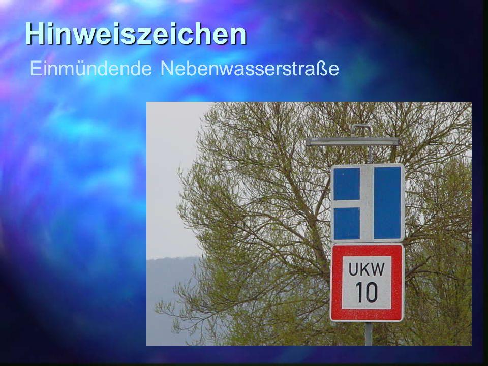 Hinweiszeichen Einmündende Nebenwasserstraße