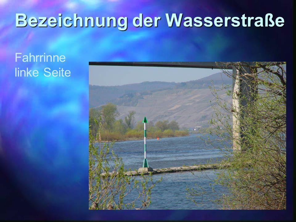 Bezeichnung der Wasserstraße Fahrrinne linke Seite