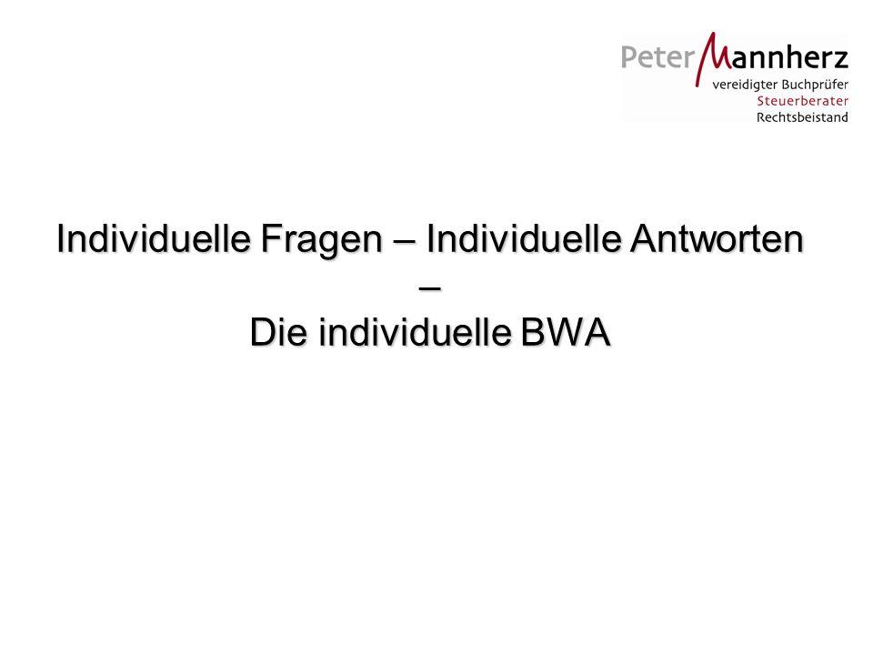 Individuelle Fragen – Individuelle Antworten – Die individuelle BWA
